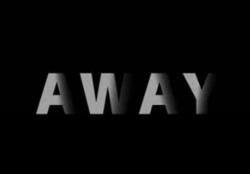 Away, opinión